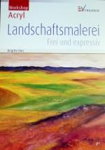 Landschaftsmalerei - frei und expressiv