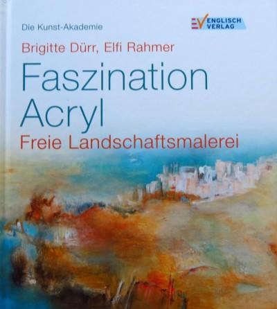 Faszination Acryl